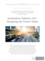 Automotive Industry 4.0 – Designing the Future Today