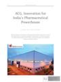 Pharma Innovation at ACG India