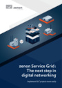 zenon Service Grid - the next step in digital networking